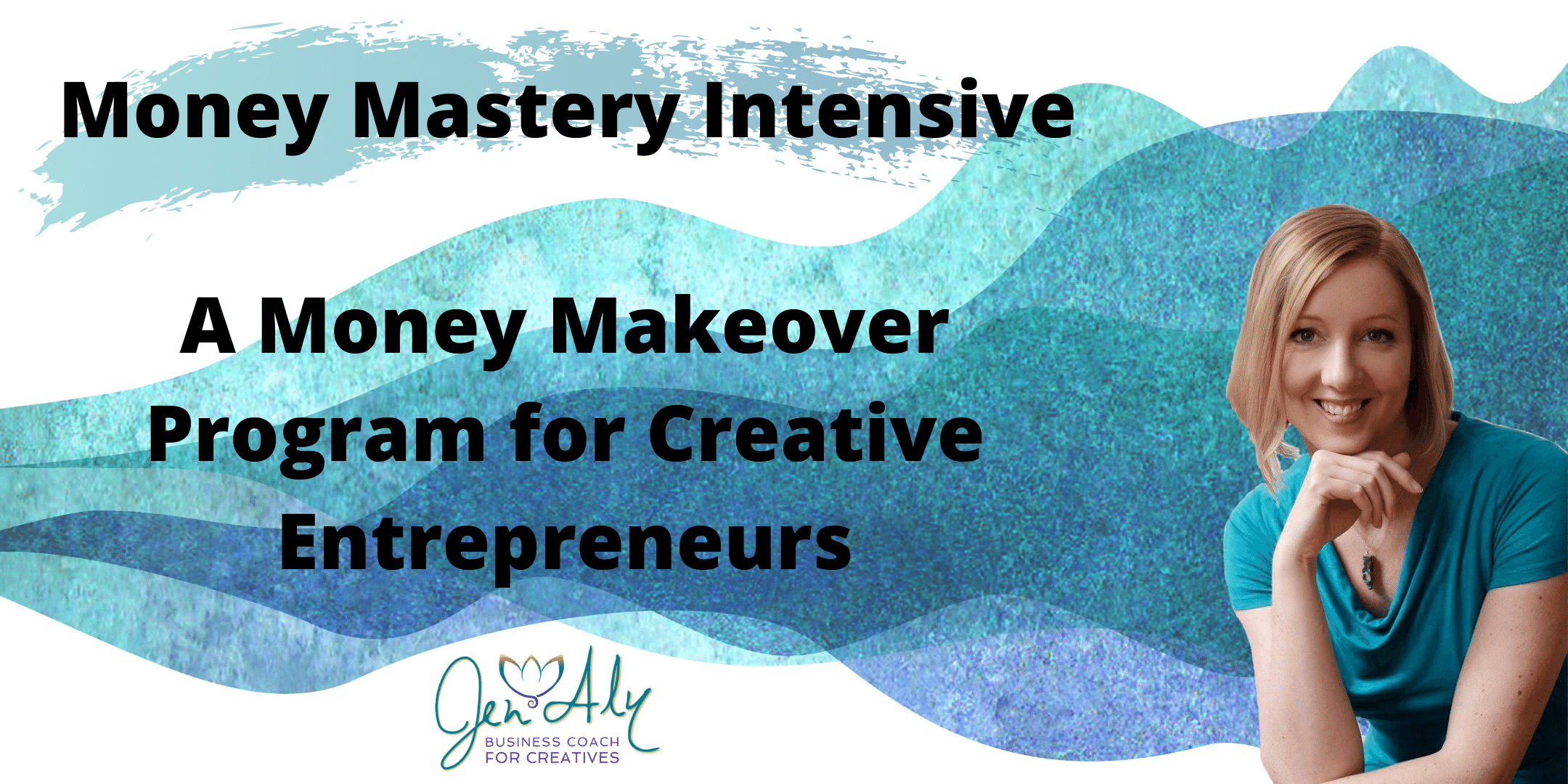 Money Mastery Intensive Program with Jen Aly